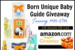 Born Unique Baby Guide Giveaway