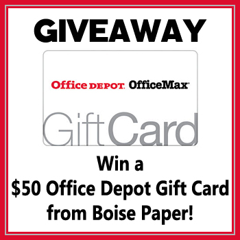 Office Depot Gift Card Giveaway from Boise Paper