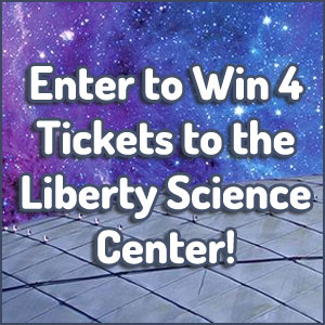 Liberty Science Center Giveaway